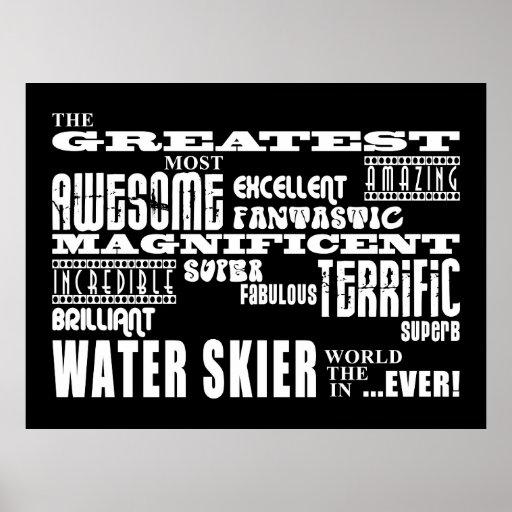 Esquí acuático: El esquiador más grande del agua Posters