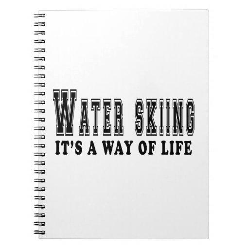 Esquí acuático es manera de vida cuaderno