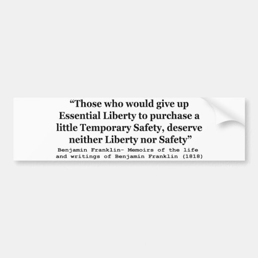 Essential Liberty and Temporary Safety Franklin Car Bumper Sticker