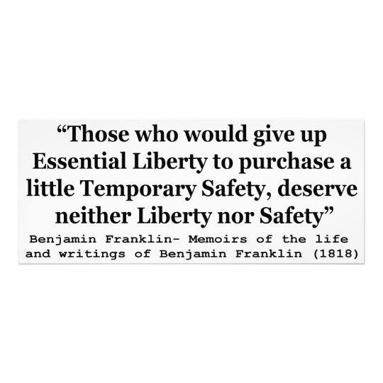 Essential Liberty and Temporary Safety Franklin Photo Print