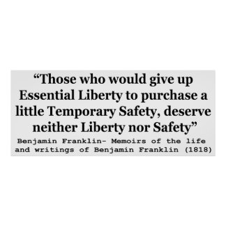 Essential Liberty and Temporary Safety Franklin Poster