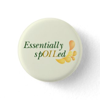 Essential Oils - Essentially Spoiled Button