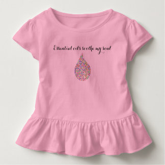 """""""Essential oils soothe my soul"""" Toddler Girl's Toddler T-shirt"""