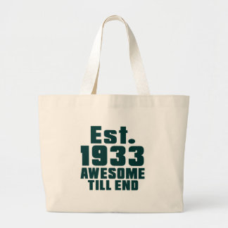 Est. 1933 awesome till end jumbo tote bag