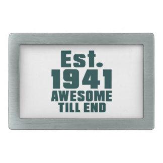 Est. 1941 awesome till end rectangular belt buckles