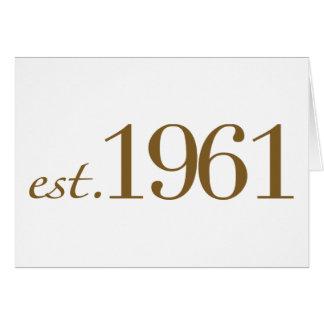 Est 1961 (Birth Year) Greeting Card