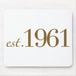 Est 1961 Birth Year Mouse Pad
