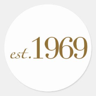 Est 1969 classic round sticker