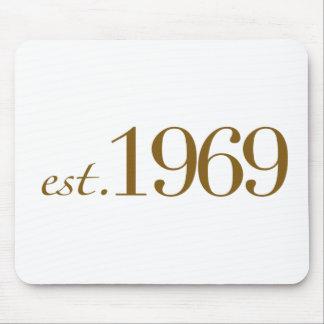 Est 1969 mouse pad