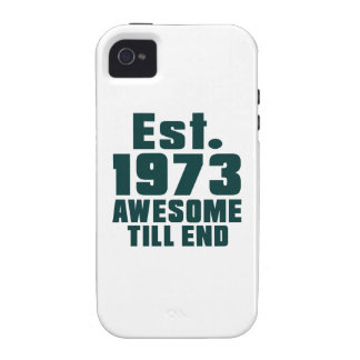 Est. 1973 awesome till end vibe iPhone 4 covers