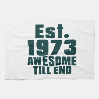 Est. 1973 awesome till end towel