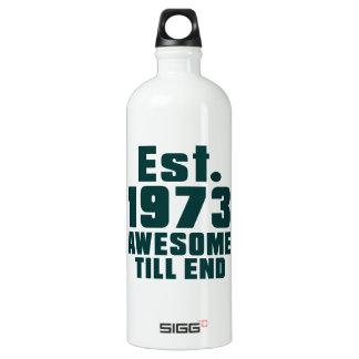 Est. 1973 awesome till end SIGG traveler 1.0L water bottle