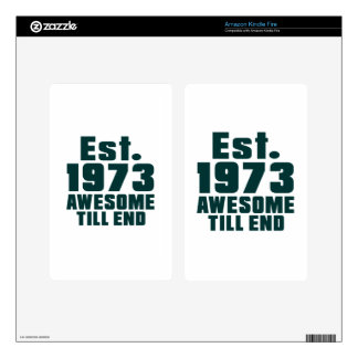 Est. 1973 awesome till end skins for kindle fire