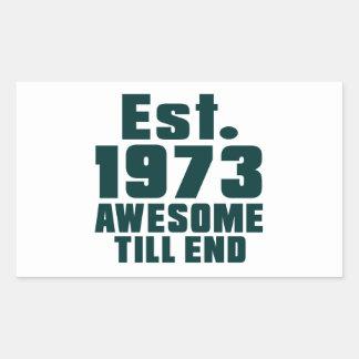 Est. 1973 awesome till end rectangular sticker