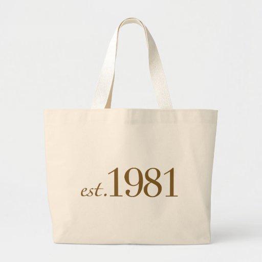 Est 1981 (año del nacimiento) bolsa lienzo