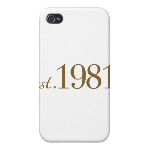 Est 1981 (Birth Year) Covers For iPhone 4