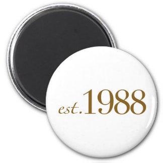 Est 1988 2 inch round magnet