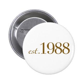 Est 1988 pin redondo 5 cm