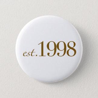 Est 1998 pinback button