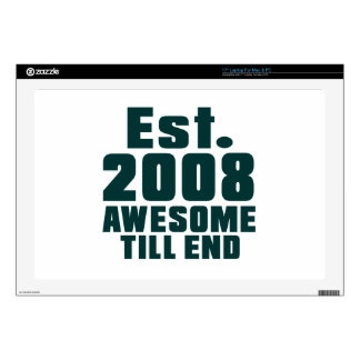 Est. 2008 awesome till end laptop decal