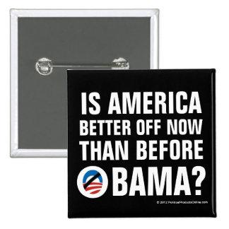 ¿Está apagada América mejor? Botones de Anti-Obama Pin