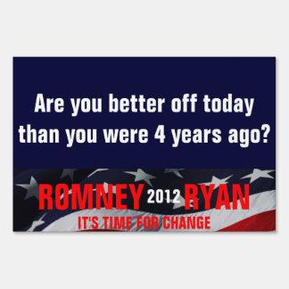 ¿Está apagado usted mejor hoy? Voto Romney Ryan Letrero