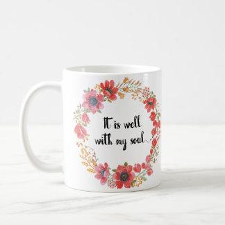 Está bien con mi cita del himno del alma taza de café