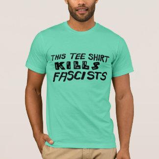 Esta camiseta mata a fascistas