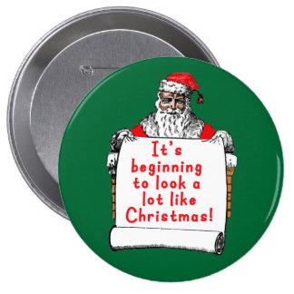 Está comenzando a parecer mucho navidad pin redondo 10 cm
