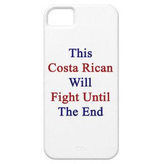 Esta costa Rican luchará hasta el extremo iPhone 5 Case-Mate Fundas