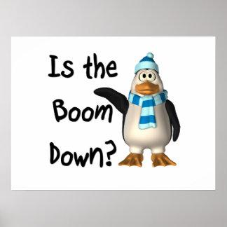 ¿Está el auge abajo? Con el pingüino Poster