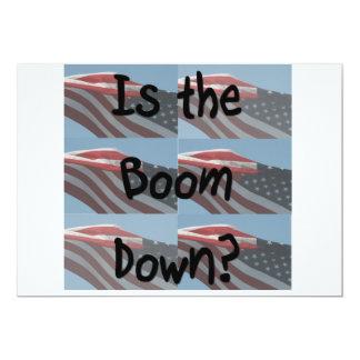 ¿Está el auge abajo? Fondo de la bandera Invitación 12,7 X 17,8 Cm