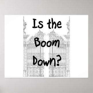 ¿Está el auge abajo? Palabras con las puertas gris Impresiones