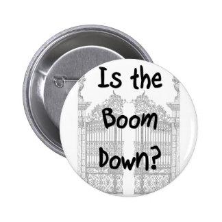 ¿Está el auge abajo? Palabras con las puertas gris Pin