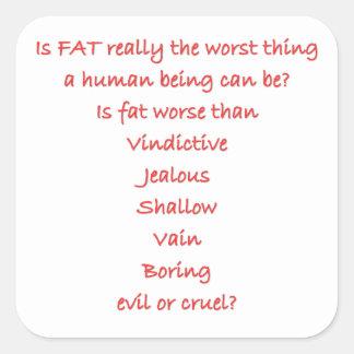 Está el FAT realmente la cosa peor Pegatina Cuadradas Personalizada