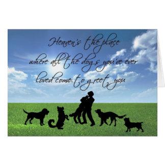 Está el lugar el cielo donde todos los perros… felicitación