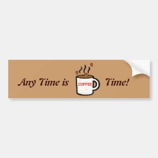 Está en cualquier momento el tiempo del café pegatina de parachoque