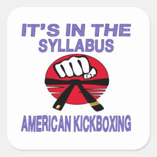 Está en el programa kickboxing. americano calcomanías cuadradass personalizadas