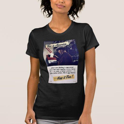 ¡Ésta es América la mantiene libre! Camisetas