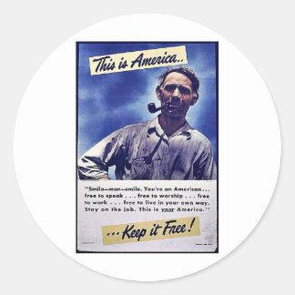 ¡Ésta es América la mantiene libre! Etiquetas Redondas