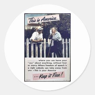 ¡Ésta es América la mantiene libre! Pegatinas Redondas