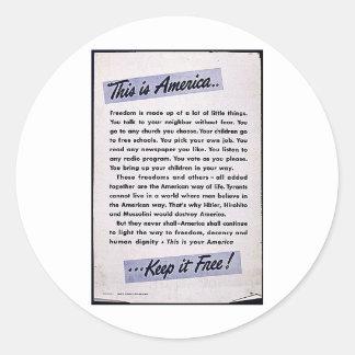 ¡Ésta es América la mantiene libre! Etiqueta Redonda