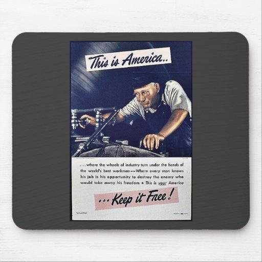 ¡Ésta es América la mantiene libre! Alfombrillas De Ratón
