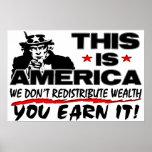 Ésta es América: ¡No redistribuimos riqueza! Impresiones