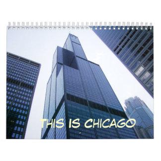 Ésta es Chicago Calendarios