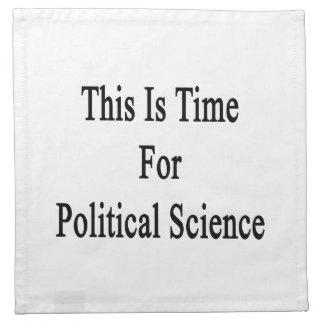 Ésta es hora para la ciencia política servilletas de papel