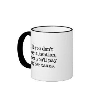 Esta es la razón por la cual sus impuestos son más taza de café