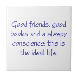 Ésta es la vida ideal