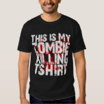 Ésta es mi camiseta de la matanza del zombi playeras