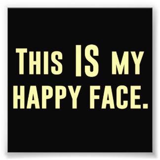 Ésta ES mi cara feliz Fotografía